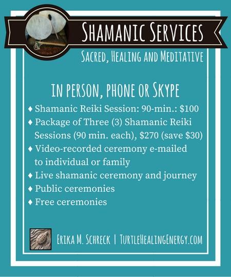Shamanic Ceremony and Shamanic Journey with Erika M. Schreck